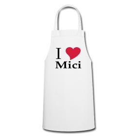 """Schürze """"I love Mici"""""""